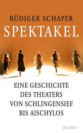 Spektakel (Rüdiger Schaper)